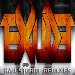 Hailstorm Remixes