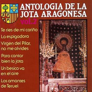 Antologia de la Jota Aragonesa, Vol. 2