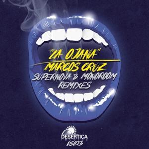 La Ojana (Supernova & Monoroom Remixes)