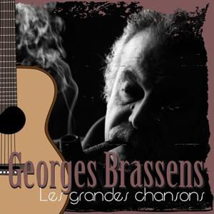 Les grandes chansons de Georges Brassens (30 classiques remasterisés)