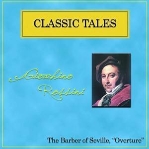 Rossini: Il barbiere di Siviglia, Overture