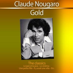 Nougaro Gold: The Classics