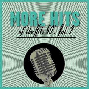 More Hits Of The 50's, Vol. 2