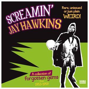 Screamin' Jay Hawkins (Rare, or Just Plain Weird!)