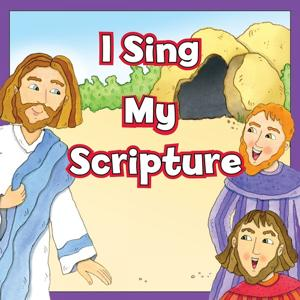 I Sing My Scripture