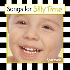 Songs For Silly Time (Split Track)