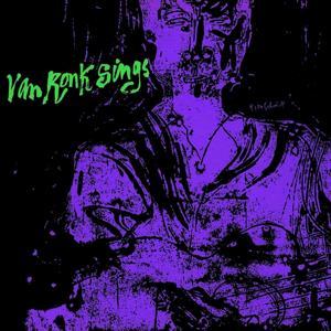 Dave Van Ronk Sings, Vol. 2