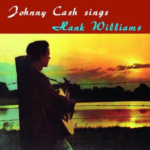 Johnny Cash Sings Hank Williams