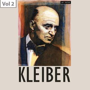 Erich Kleiber, Vol. 2
