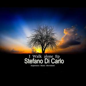Stefano Di Carlo I Walk Alone