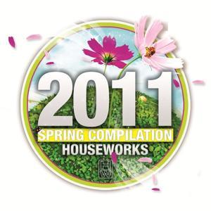 House Works 2011 Spring Compilation