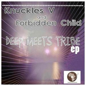 Deep Meets Tribal Ep