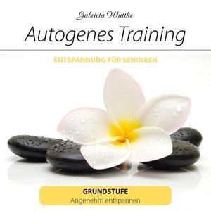Autogenes Traning (Entspannung für Senioren, Grundstufe)