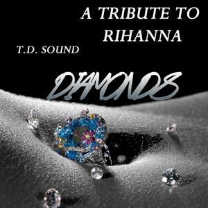 Diamonds (A Tribute To Rihanna)