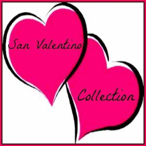 San Valentino Collection