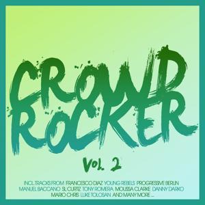 Crowd Rocker, Vol. 2