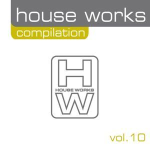 House Works Compilation, Vol. 10
