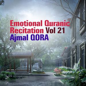 Emotional Quranic Recitation, Vol. 21 (Quran - Coran - Islam)