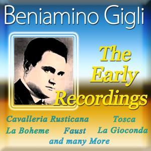 Beniamino Gigli: The Early Recordings