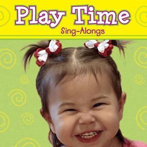Play Time Sing-Alongs