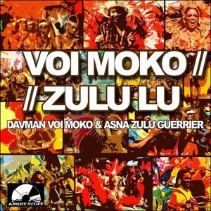 Voi Moko & Zulu Lu