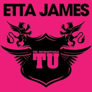 The Unforgettable Etta James