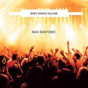 Baby dance village