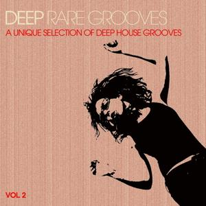 Deep Rare Grooves, Vol. 2 (A Unique Selection of Deep House Grooves)