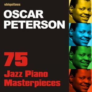 75 Jazz Piano Masterpieces By Oscar Peterson