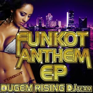 Funkot Anthem EP