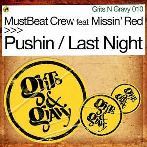 Pushin / Last Night (feat. Missin Red)