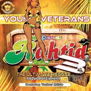 Rahtid 3 The Ultimate Reggae & Dancehall Experience