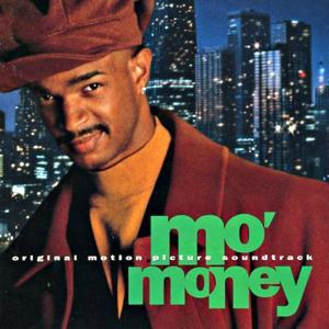 Mo' Money Original Motion Picture Soundtrack
