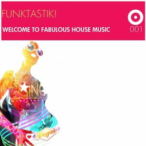 Welcome to Fabulous House Music