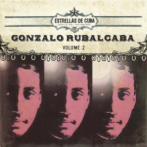 Estrellas de Cuba: Gonzalo Rubalcaba, Vol. 2