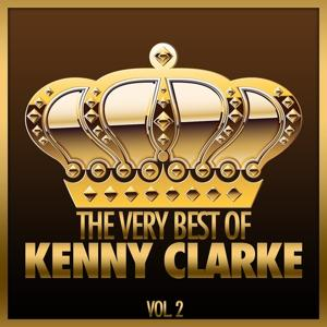 The Very Best of Kenny Clarke, Vol. 2