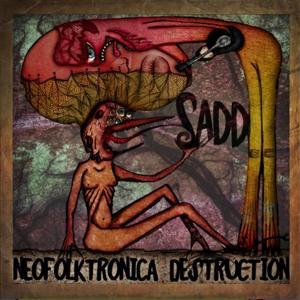 Neofolktronica destruction