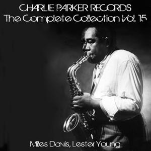 Charlie Parker Records: The Complete Collection, Vol. 15