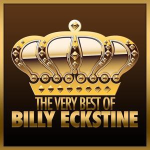 The Very Best of Billy Eckstine