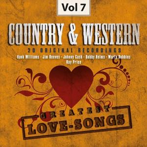 Country & Western, Vol. 7 (Greatest Love-Songs)