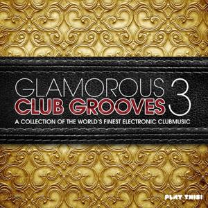 Glamorous Club Grooves, Vol. 3