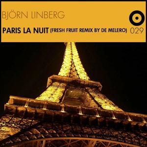 Paris La Nuit (Fresh Fruit Remix By De Melero)