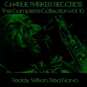 Charlie Parker Records: The Complete Collection, Vol. 10