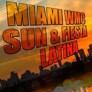 Miami WMC (Sun & Fiesta Latina)