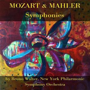 Mozart & Mahler: Symphonies