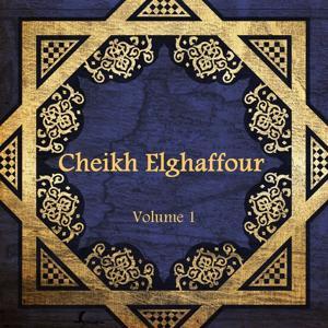 Cheikh Elghaffour, vol. 1