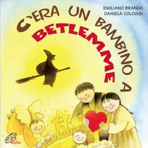 C'era un bambino a Betlemme