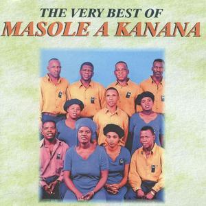 The Very Best of Masole A Kanana