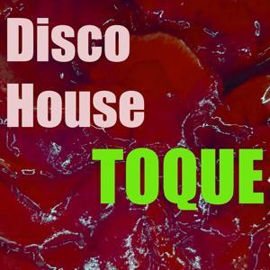 Toque Disco House