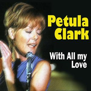 Petula Clark With All My Love